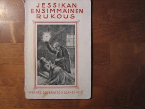 Jessikan ensimmäinen rukous, Hesba Stretton