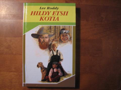 Hildy etsii kotia, Lee Roddy
