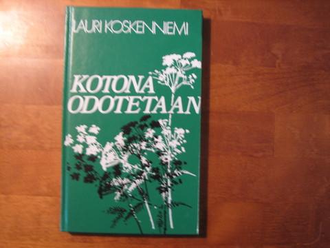 Kotona odotetaan, Lauri Koskenniemi