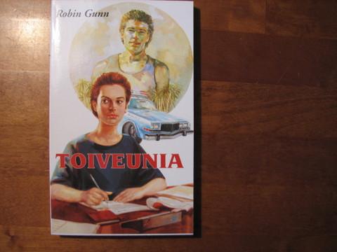 Toiveunia, Robin Gunn