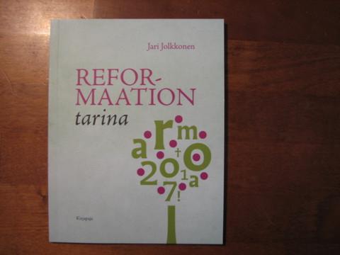 Reformaation tarina, Jari Jolkkonen