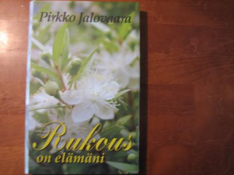 Rukous on elämäni, Pirkko Jalovaara, d3