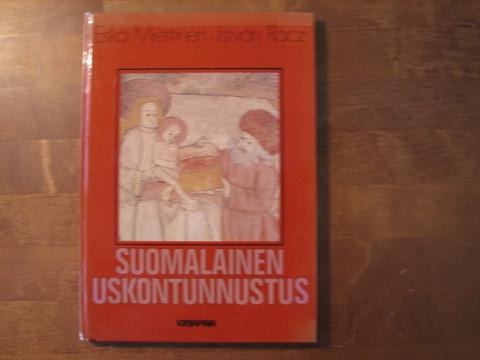 Suomalainen uskontunnustus, Esko MIettinen, Istvan Racz