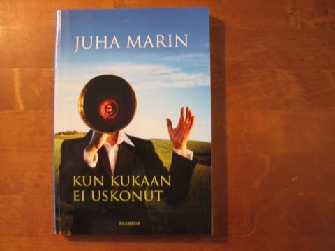 Kun kukaan ei uskonut, Juha Marin, d2