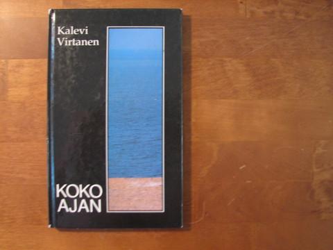 Koko ajan, Kalevi Virtanen