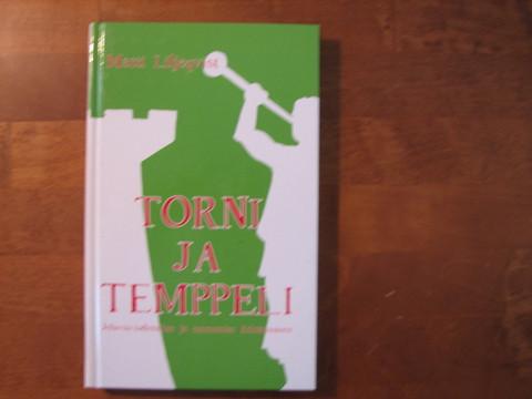 Torni ja temppeli, Matti Liljeqvist