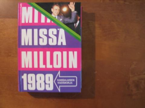 Mitä, missä, milloin 1989