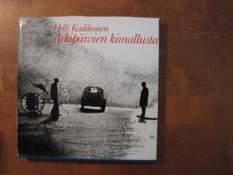 Arkipäivien kimallusta, Helli Kaikkonen