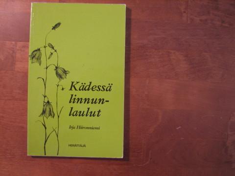 Kädessä linnunlaulut, Irja Hiironniemi