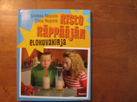 Risto Räppääjän elokuvakirja, Sinikka Nopola, Tiina Nopola