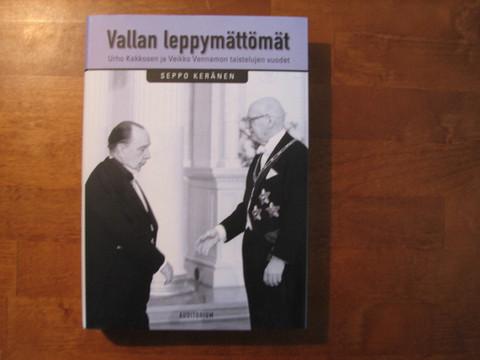 Vallan leppymättömät, Urho Kekkosen ja Veikko Vennamon taistelun vuodet, Seppo Keränen