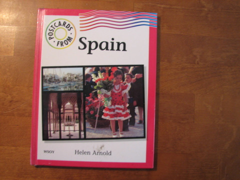 Postcards from Spain. Helen Arnold