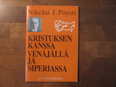 Kristuksen kanssa Venäjällä ja Siperiassa, Nikolai J. Pöysti