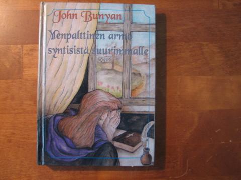 Ylenpalttinen armo syntisistä suurimmalle, John Bunyan