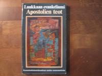 Luukkaan evankeliumi, Apostolien teot Raamatunkäännöskomitean uusina suomennoksina