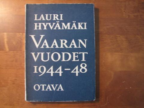 Vaaran vuodet 1944-1948, Lauri Hyvämäki