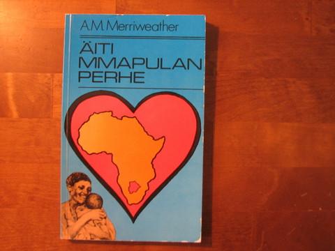 Äiti Mmapulan perhe, A.M. Merriweather