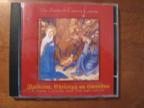 Iloidcam, Christus on ilmanduu, Vox Aurea, Fiamma Lucente
