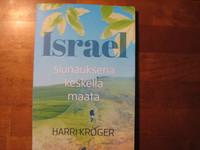 Israel, siunauksena keskellä maata, Harri Kröger