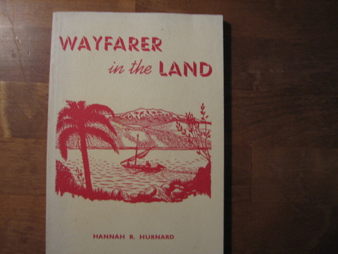 Wayfarer in the land, Hannah R. Hurnard