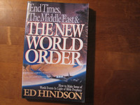 End Times, The Middle East & The New World Order, Ed Hindson