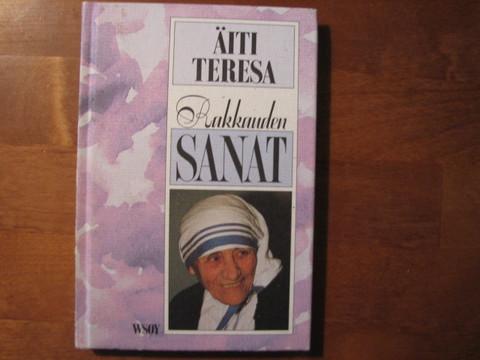 Rakkauden sanat, Äiti Teresa