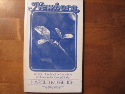 Newborn, Harold M. Freligh