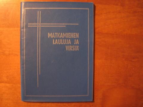 Matkamiehen lauluja ja virsiä, tekstikirja