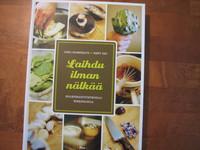 Laihdu ilman nälkää, Ilkka Salmenkaita, Varpu Tavi