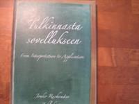 Tulkinnasta sovellukseen, Jouko Ruohomäen juhlakirja