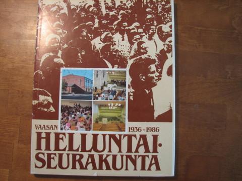 Vaasan helluntaiseurakunta 1936-1986