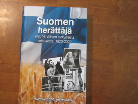 Suomen herättäjä, Niilo Yli-Vainion syntymästä 100 vuotta, 1920-2020, Marja Toukola (toim.), d2