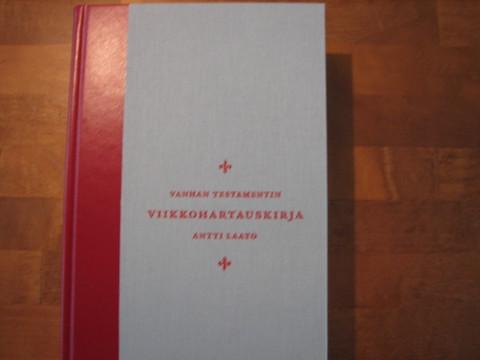 Vanhan Testamentin viikkohartauskirja, Antti Laato