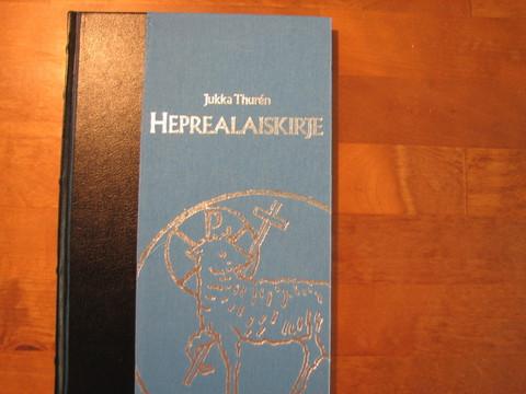 Heprealaiskirje, Jukka Thurén