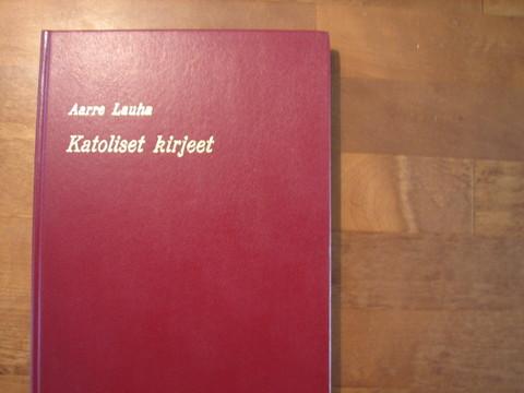 Katoliset kirjeet, Aarre Lauha