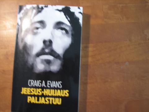 Jeesus-huijaus paljastuu, Graig A. Evans