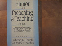 Humor for Preaching & Teaching, Edward K. Rowell, Bonne L. Steffen