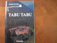 Tabu Tabu, Jorma Kekki