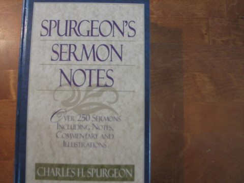 Spurgeon´s Sermon Notes, Charles H. Spurgeon