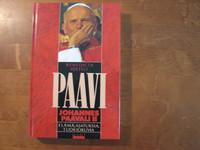 Paavi Johannes Paavali II, elämää, ajatuksia, tuokiokuvia, Benedicta Idefelt, d2