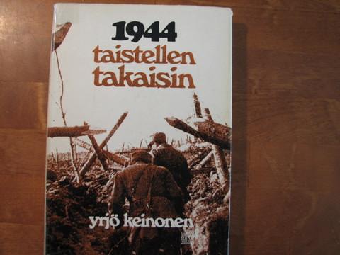 1944 taistellen takaisin, Yrjö Keinonen