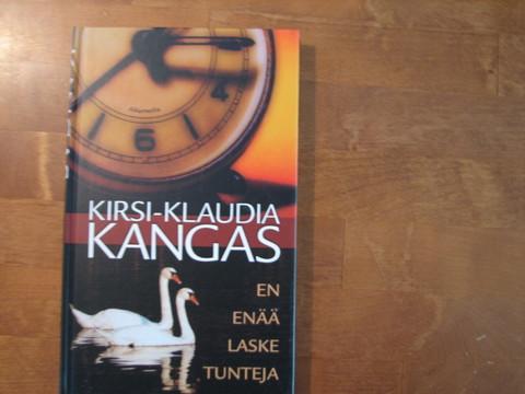 En enää laske tunteja, Kirsi-Klaudia Kangas, d2