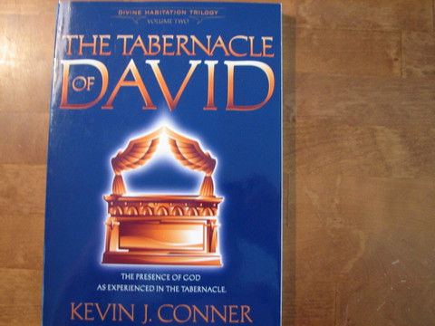The Tabernacle of David, Kevin J. Conner