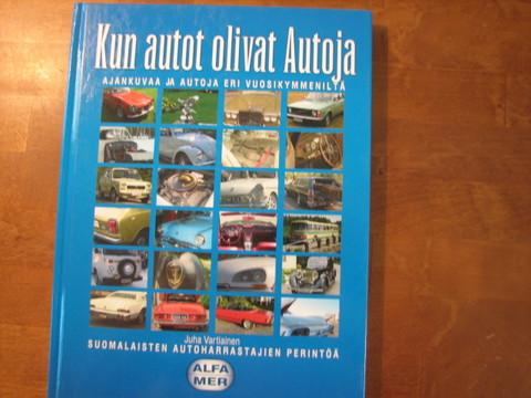 Kun autot olivat autoja, Juha Vartiainen