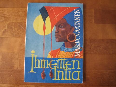 Ihmeitten Intia, Marja Näätänen