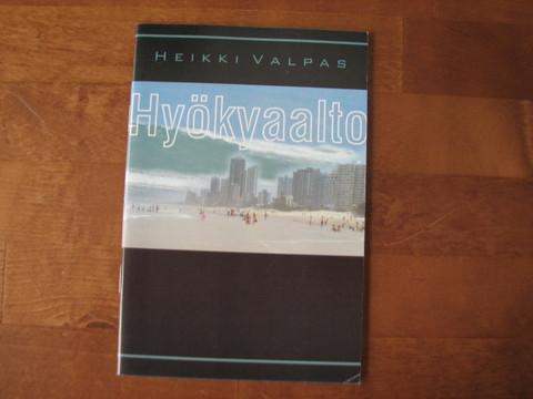 Hyökyaalto, Heikki Valpas
