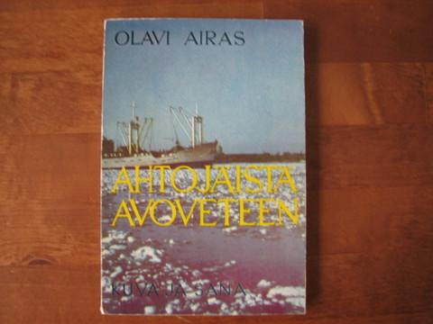 Ahtojäistä avoveteen, Olavi Airas