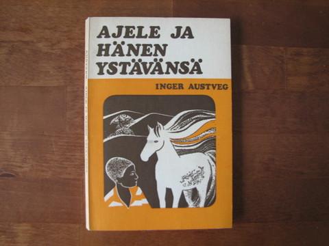 Ajele ja hänen ystävänsä, Inger Austveg