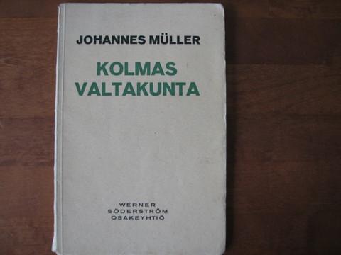 Kolmas valtakunta, Johannes Muller
