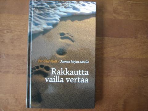 Rakkautta vailla vertaa, Joonan kirjan äärellä, Per-Olof Malk